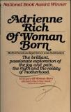Of Woman Born - Motherhood As Experience and Institution