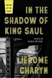 In the Shadow of King Saul - Essays on Silence and Song