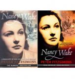 Nancy Wake - A Biography of Our Greatest War Heroine