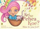 Kei Te Pehea Koe?