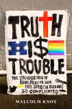 Truth Is Trouble - The strange case of Israel Folau, or How Free Speech Became So Complicated
