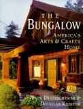 The Bungalow - America's Arts And Crafts Home