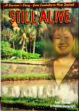 Still Alive A Survivor's Story - From Cambodia to New Zealand