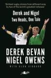 Derek and Nigel - Two Heads One Tale