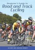 Beginner's Guide to Road and Track Cycling