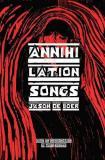 Annihilation Songs
