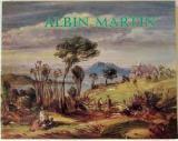 Albin Martin - Schedule of the Exhibition