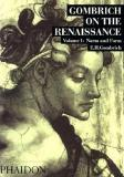Gombrich on the Renaissance - Volume I Norm and Form