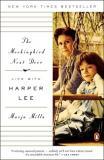 The Mockingbird Next Door - Life With Harper Lee
