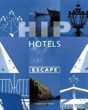 Hip Hotels - Escape