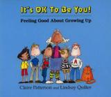 It's Ok to be You - Feeling Good about Growing up