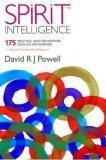 Spirit Intelligence - 175 Practical Keys for Inspiring Your Life and Business