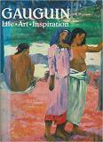 Gauguin - Life, Art, Inspiration