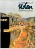 Sidney Nolan - Landscapes and Legends A Retrospective Exhibition 1937 - 1987