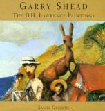 Garry Shead - The D.H. Lawrence Paintings