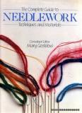 The Complete Guide to Needlework - Techniques and Materials