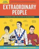 Extraordinary People - A Semi-Comprehensive Guide to Some of the Worlds Most Fascinating Individuals