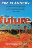 The Future Eaters - An Ecological History of the Australasian Lands and People