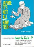 Japan - It's Not All Raw Fish