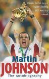 Martin Johnson - The Autobiography