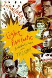 Light Fantastic - Adventures in Theatre