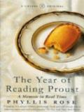 The Year of Reading Proust - A Memoir in Real Time