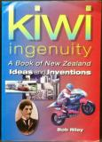 Kiwi Ingenuity - A Book of New Zealand Ideas and Inventions