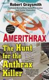Amerithrax - The Hunt for the Anthrax Killer