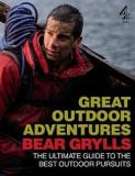 Great Outdoor Adventures - The Ultimate Guide to the Best Outdoor Pursuits