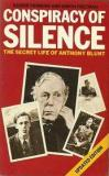 Conspiracy of Silence - The Secret Life of Anthony Blunt - Updated Edition