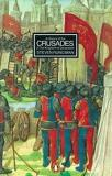 A History of the Crusades - Volume 2 - The Kingdom of Jerusalem and the Frankish East 1100-1187