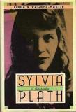 Sylvia Plath - A Biography