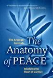 The Anatomy of Peace - Resolving the Heart of Conflict