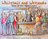 Whitebait and Wetlands - Tales of the West Coast
