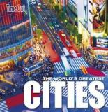 Time Out - The World's Greatest Cities