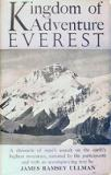 Kingdom of Adventure - Everest - A Chronicle of Man's Assault on the Earth's Highest Mountain...