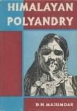 Himalayan Polyandry - Structure, Functioning and Culture Change - A Field-Study of Jaunsar-bawar