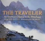 The Traveller - An American Odyssey in the Himalayas
