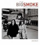 Big Smoke - New Zealand City People in the '60s and '70s
