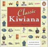 Classic Kiwiana - An Essential Guide to New Zealand Popular Culture