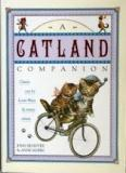 A Catland Companion - Classic Cats by Louis Wain and Many Others