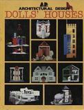 Dolls' Houses - Architectural Design