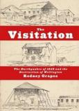 The Visitation - The Earthquakes of 1848 and the Destruction of Wellington