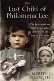 The Lost Child of Philomena Lee - The Heartbreaking Story of a Mother and the Son she had to Give Away