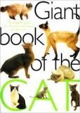 Giants Book of the Cat - The Complete Guide for Choosing and Caring for Your Cat