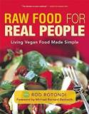 Raw Food for Real People - Living Vegan Food Made Simple