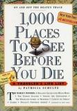 1000 Places to See Before You Die - A Traveller's Life List