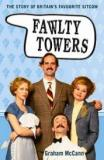 Fawlty Towers - The Story of Britain's Favourite Sitcom