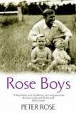 Rose Boys - A Memoir of Life with Robert