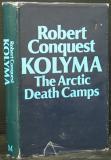 Kolyma, The Arctic Death Camps